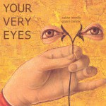 Your Very Eyes