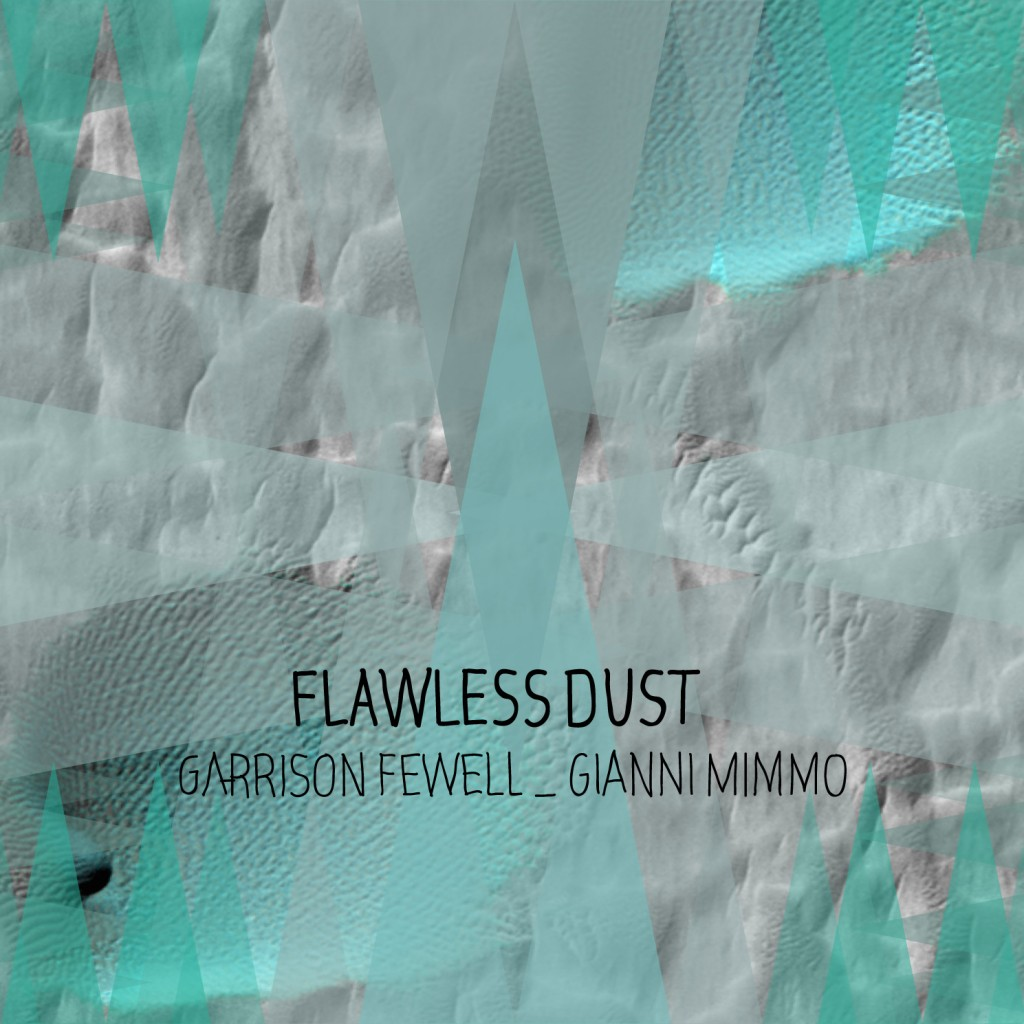 Flawless Dust 2015 10 31